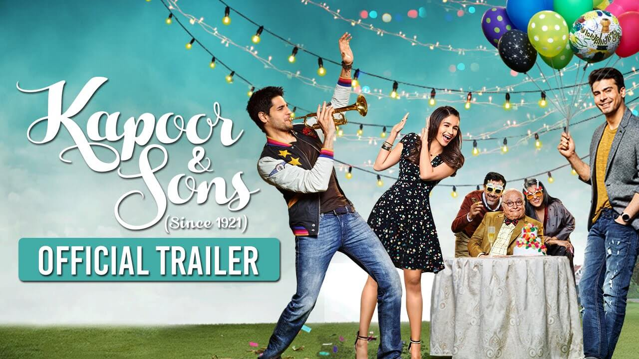 Trailer Kapoor & Sons Fawad Khan Launches New Movie 2016